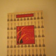 Libros antiguos: ENCICLOPEDIA DE LOS OSCARS CONRADO XALABARDER LIBRO DE CINE. Lote 161448678