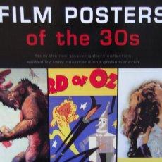 Libros antiguos: FILM POSTERS OF THE 30S-TODOS LOS CARTELES 1930-. Lote 161537582