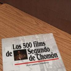 Livres anciens: LOS 500 FILMS DE SEGUNDO DE CHOMÓN. Lote 163410218