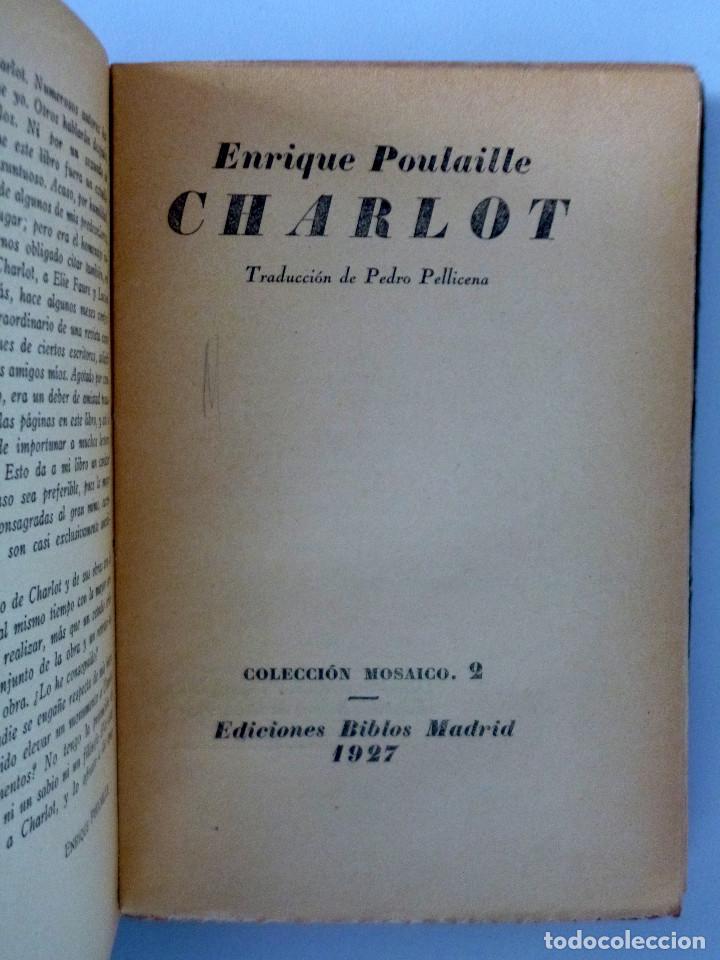 Libros antiguos: CHARLOT // ENRIQUE POULAILLE // EDICIONES BIBLOS // 1927 // RARO - Foto 3 - 163504454