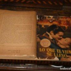 Libros antiguos: NOVELA ILUSTRADA LO QUE EL VIENTO SE LLEVO AÑO 1944 BASTANTE BUEN ESTADO DADA SU FRAGILIDAD 800 GR. Lote 168867832