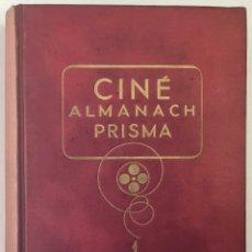 Libros antiguos: CINÉ ALMANACH PRISMA. 1. - BOYER, P. Y FAVEAU, P. - PARÍS, 1947.. Lote 171035518