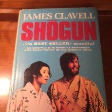 Libros antiguos: SHOGUN DE JAMES CLAVELL UN BEST-SELLER MUNDIAL PRIMERA EDICIÓN 1981. Lote 171498599