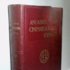 Libros antiguos: ANUARIO CINEMATOGRÁFICO ESPAÑOL AÑO I, 1935. Lote 174400614
