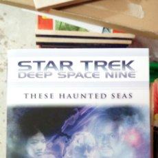 Libros antiguos: STAR TREK: DEEP SPACE NINE: THESE HAUNTED SEAS: MISSION GAMMA OMNIBUS. 721 PAGINAS NUEVO SIN LEER. Lote 177012959