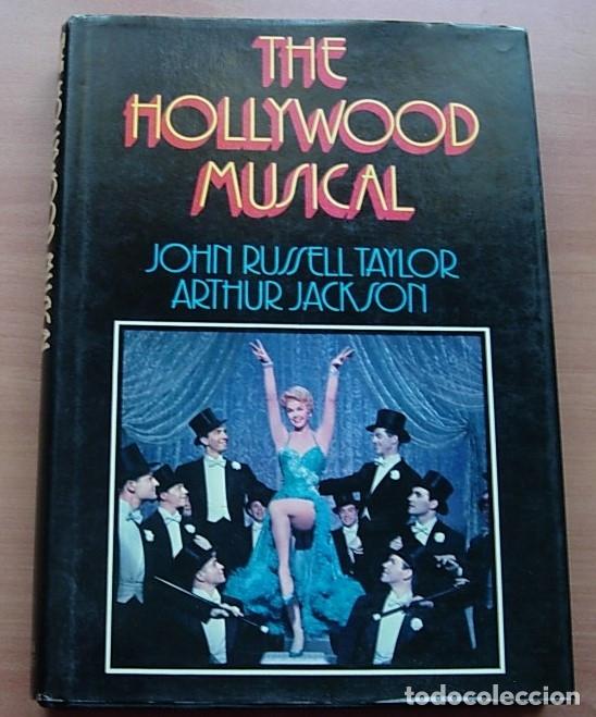 LIBRO THE HOLLYWOOD MUSICAL DE J.RUSSELL TAYLOR Y A.JACKSON 1971 RARO !! (Libros Antiguos, Raros y Curiosos - Bellas artes, ocio y coleccion - Cine)