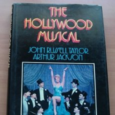Libros antiguos: LIBRO THE HOLLYWOOD MUSICAL DE J.RUSSELL TAYLOR Y A.JACKSON 1971 RARO !!. Lote 177790447