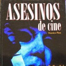 Libros antiguos: ASESINOS DE CINE: VIDEOGUIA DE PSYCHOKILLERS DE FRANCISCO PLAZA TRINIDAD EN TAPA BLANDA CON 128 PAGS. Lote 177828363