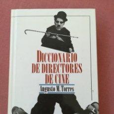 Libros antiguos: DICCIONARIO DE DIRECTORES DE CINE - AUGUSTO M. TORRES - ED. DEL PRADO - 1998. Lote 178245700