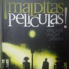 Libros antiguos: MALDITAS PELÍCULAS: MIGUEL ÁNGEL PRIETO. Lote 178811706