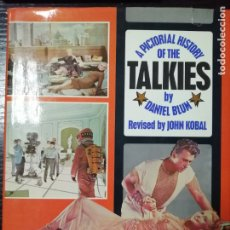 Libros antiguos: A PICTORIAL HISTORY OF THE TALKIES BY DANIEL BLUM REVISED BY JOHN KOBAL.. Lote 179220720