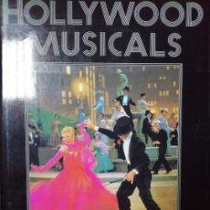 Libros antiguos: HOLLYWOOD MUSICALS POR TED SENNETT. LEER. Lote 179221106