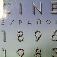 Libros antiguos: CINE ESPAÑOL DESDE 1896 HASTA 1983 POR EL MINISTERIO DE CULTURA DIRECCION GENERAL DE CINEMATOGRAFIA.. Lote 179221646