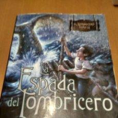 Libros antiguos: LA ESPADA DEL LOMBRICERO. Lote 179386992