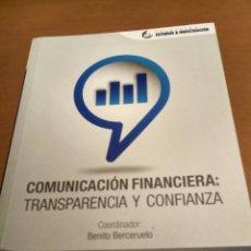 Libros antiguos: COMUNICACIÓN FINANCIERA :TRANSPARENCIA Y CONFIANZA . Lote 179517123