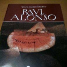 Libros antiguos: RAÚL ALONSO . Lote 179551850