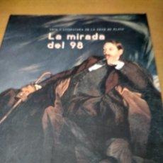 Libros antiguos: LA MIRADA DEL 98. Lote 179556306