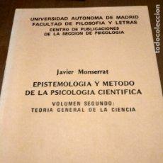 Libros antiguos: EPISTEMOLOGÍA Y MÉTODO DE LA PSICOLOGÍA CIENTÍFICA. Lote 180037727