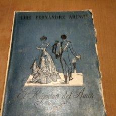 Libros antiguos: EL RIGODON DEL AMOR . Lote 180038267