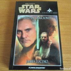 Libros antiguos: LIBRO STAR WARS , LA ASCENSION DEL IMPERIO: VELO DE TRAICIONES (PLANETA AGOSTINI). Lote 183056951