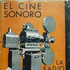 Libros antiguos: RIU, AGUSTÍN. EL CINE SONORO Y LA RADIOVISIÓN. 1935.. Lote 185990188