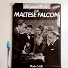 Libros antiguos: THE MALTESSE FALCON · MARIE CAHILL · HOLLYWOOD CLASSICS . Lote 186099535