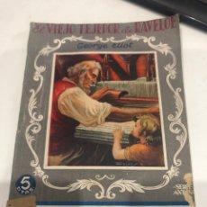 Libros antiguos: EL VIEJO TEJEDOR DE RAVELOE. Lote 188677728