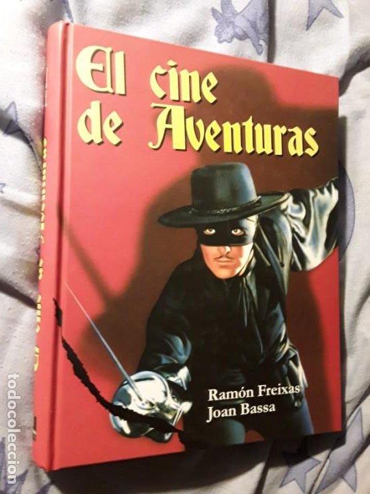 EL CINE DE AVENTURAS. RAMON FREIXAS/JOAN BASSA. TAPA DURA. MAGNIFICO ESTADO. NOTORIUS, 2008. (Libros Antiguos, Raros y Curiosos - Bellas artes, ocio y coleccion - Cine)