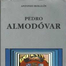 Libros antiguos: PEDRO ALMODOVAR. Lote 189713665