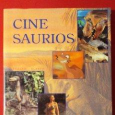 Livres anciens: CINESAURIOS CINE SAURIOS. ADOLFO BLANCO. TAPA DURA. SOBRECUBIERTA. 206 PAGS. 30 X 23,5 CM. Lote 191036298