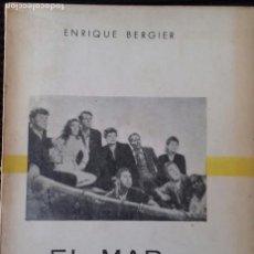 Libros antiguos: EL MAR EN EL CINE. ENRIQUE BERGIER. 1960. Lote 191145201