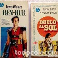 Libros antiguos: BEN-HUR + DUELO AL SOL (AMBOS: ED. BRUGUERA, COL. LIBRO AMIGO, AÑO 1971). Lote 193379078