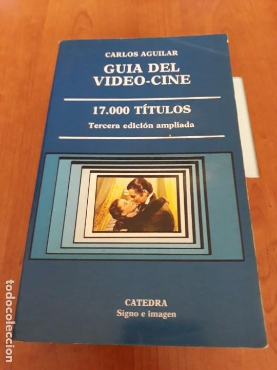 GUIA DEL VIDEO-CINE, 17.000 TÍTULOS. 3° EDICIÓN AMPLIADA. (Libros Antiguos, Raros y Curiosos - Bellas artes, ocio y coleccion - Cine)