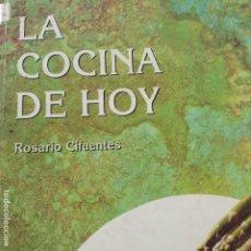 Libros antiguos: COCINA DE HOY ROSARIO CIFUENTES. Lote 194680128