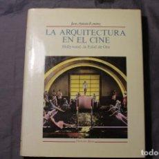 Libros antiguos: LA ARQUITECTURA EN EL CINE. HOLLYWOOD, LA EDAD DE ORO. JUAN ANTONIO RAMÍREZ. Lote 194922581