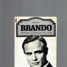 Libros antiguos: MARLON BRANDO HISTORIA ILUSTRADA DEL CINE POR RENE JORDAN INICIATIVAS EDITORIALES 1977. Lote 195251548
