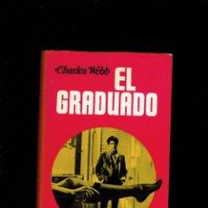 Libros antiguos: EL GRADUADO POR CHARLES WEBBCOLECCION ELITE 3 EDICIONES PICAZO 1969. Lote 195260605