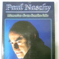 Libros antiguos: LIBRO PAUL NASCHY MEMORIAS DE UN HOMBRE LOBO JACINTO MOLINA WALDEMAR DANINSKY LICANTROPO. Lote 197136643