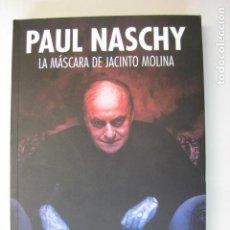 Libri antichi: PAUL NASCHY LA MASCARA DE JACINTO MOLINA WALDEMAR DANINSKY LICANTROPO ED. SCIFIWORLD. Lote 197137018