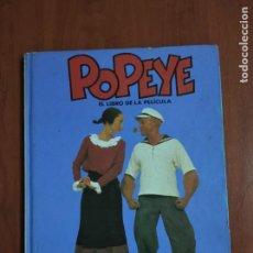 Libros antiguos: POPEYE. EL LIBRO DE LA PELÍCULA. DIAFORA.. Lote 199176703
