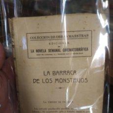 Libros antiguos: LA BARRACA DE LOS MONSTRUOS. LA NOVELA SEMANAL CINEMATOGRÁFICA. BARCELONA, CA1930. Lote 210579536