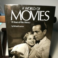 Libros antiguos: (INGLÉS) A WORLD OF MOVIES, 70 YEARS OF FILM HISTORY/ RICHARD LAWTON/ BONANZA, 1981. Lote 214505256