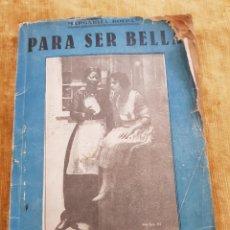 Livros antigos: PARA SER BELLA. MARGARITA ROLDÁN. CONFIDENCIAS DE ARTISTAS. EL CINE, BARCELONA. Lote 215900592