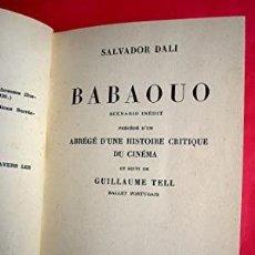 Libros antiguos: DALI - BABAOUO - 1932 - GUION DE CINE. Lote 216582022