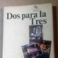 Libros antiguos: OTI RODRÍGUEZ MARCHANTE, DOS PARA LA TRES, MICKEL ODEÓN, MADRID, 1992,. Lote 218156962