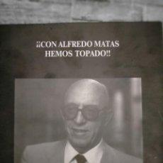 Libros antiguos: CON ALFREDO MATAS HEMOS TOPADO. Lote 218242040