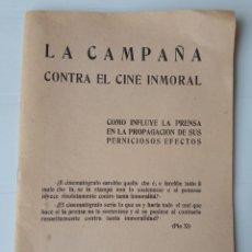 Libros antiguos: LA CAMPAÑA CONTRA EL CINE INMORAL. Lote 221604826