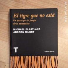 Libros antiguos: 'EL TIGRE QUE NO ESTÁ'. MICHAEL BLASTLAND Y ANDREW DILNOT. Lote 221652895