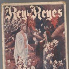 Libros antiguos: SELECCIÓN FILMS DE AMOR Nº 46: EL REY DE REYES DIRIGIDA POR CECIL B DE MILLE. Lote 221825198