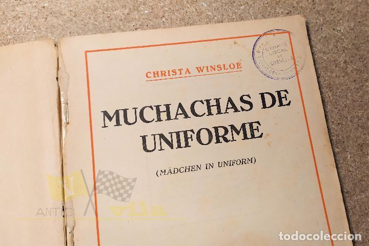 Libros antiguos: Muchachas de uniforme - Christa Wisloe - Foto 6 - 224678751